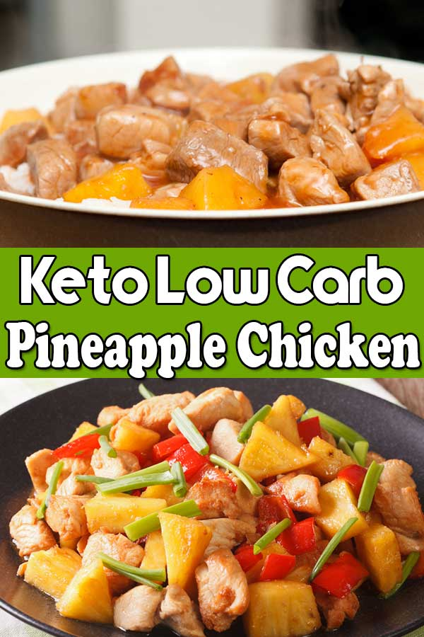 Low Carb Keto Pineapple Chicken