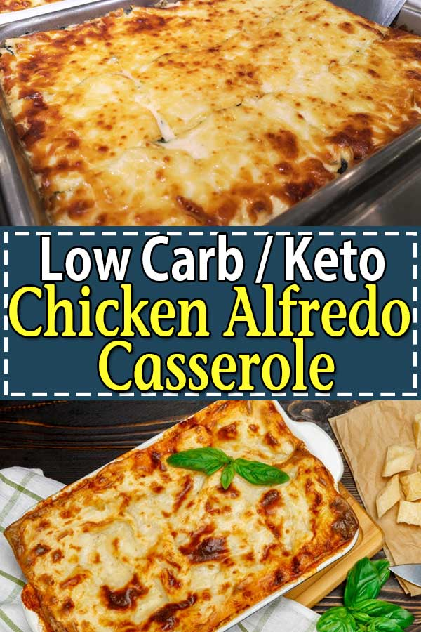 Low Carb Keto Chicken Alfredo Casserole