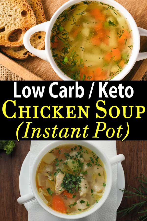 Low Carb Keto Chicken Soup Instant Pot