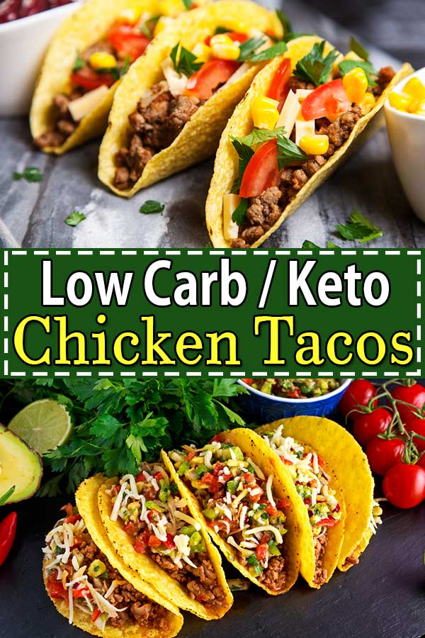 Low Carb Keto Chicken Tacos