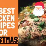easy chicken recipes for christmas dinner