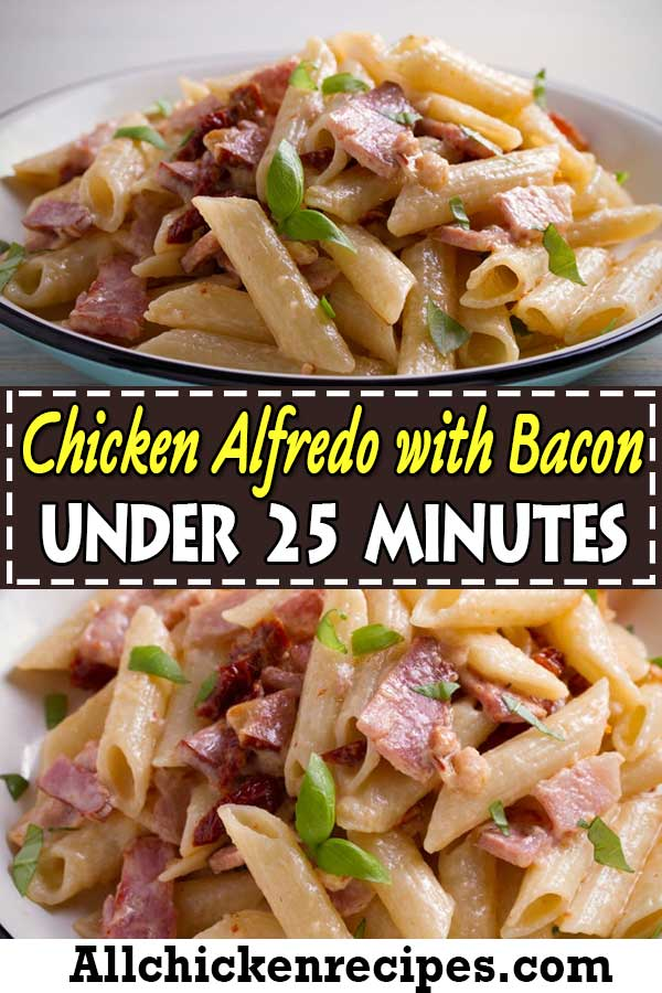 Chicken Alfredo Bacon Pasta
