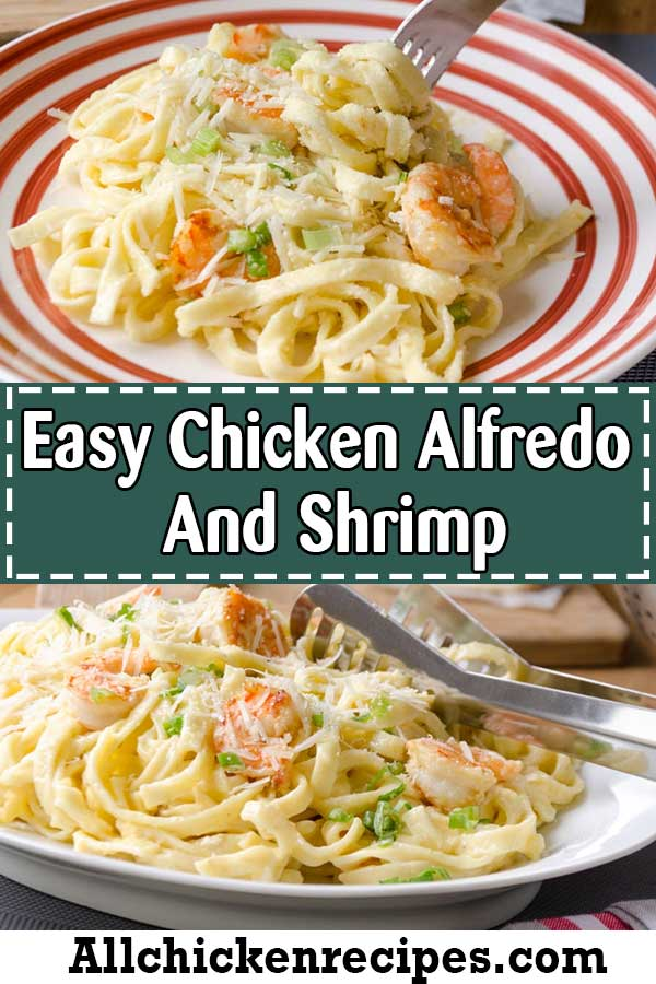 Fettuccine Alfredo With Chicken and Shrimp