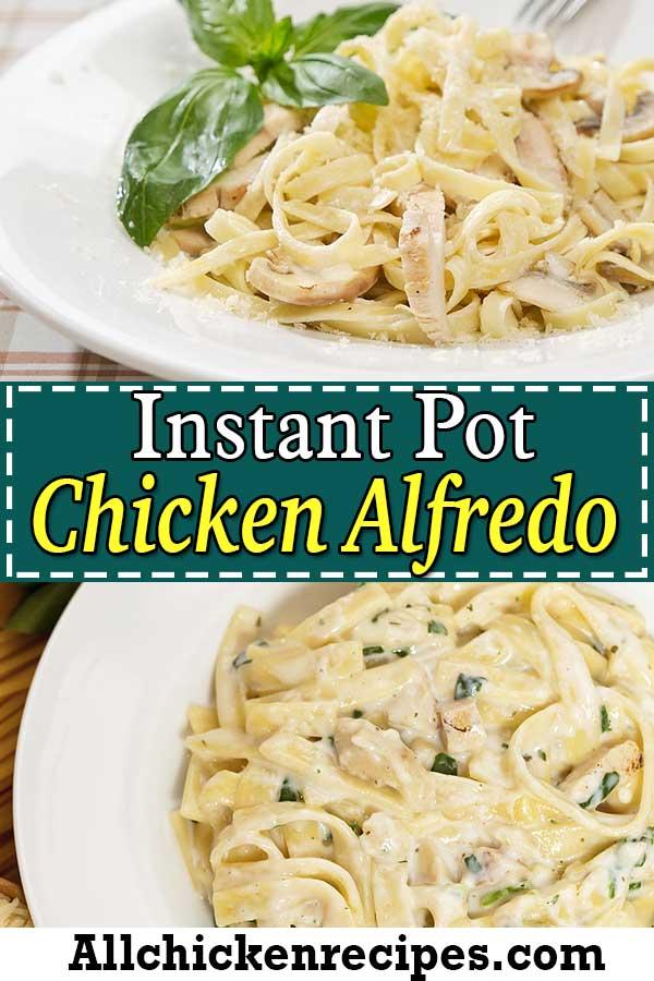 instant pot chicken alfredo easy
