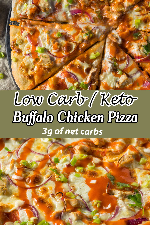 Low Carb Keto Buffalo Chicken Pizza